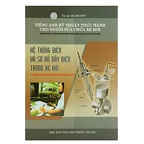 Sách – Hệ Thống Điện Và Sơ Đồ Điện Trong Xe Hơi – Sách kỹ thuật