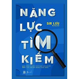 Sách - Năng Lực Tìm Kiếm (tặng kèm bookmark)