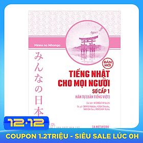 Tiếng Nhật Cho Mọi Người: Trình Độ Sơ Cấp 1 – Hán Tự (Bản Tiếng Việt) (Bản Mới)