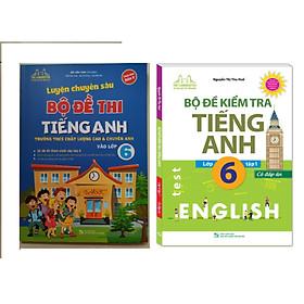 Combo Luyện chuyên sâu bộ đề thi tiếng anh vào lớp 6+Bộ Đề Kiểm Tra Tiếng Anh Lớp 6 Tập 1