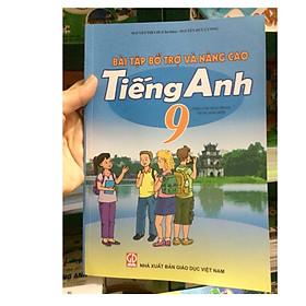Bài tập bổ trợ và nâng cao Tiếng Anh lớp 9