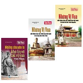 Combo Tủ sách Kể chuyện lịch sử - Các vị vua Việt Nam (Bộ 3 cuốn)