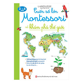 Cuốn Sổ Lớn Montessori Về Khám Phá Thế Giới (Bìa Mềm)