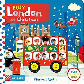 Busy London at Christmas : Push Pull Slide (Christmas books)