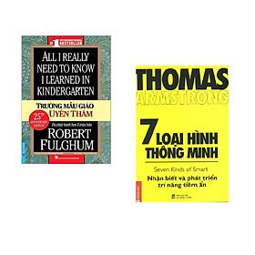 Combo 2 cuốn sách: Trường Mẫu Giáo Uyên Thâm + 7 loại hình thông minh