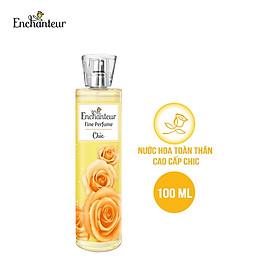 Nước hoa toàn thân cao cấp Enchanteur hương Chic 100ml