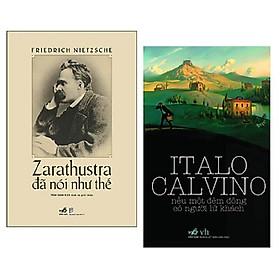 Combo 2 cuốn: Zarathustra Đã Nói Như Thế (Bìa Cứng) + Nếu Một Đêm Đông Có Người Lữ Khách + Bookmark