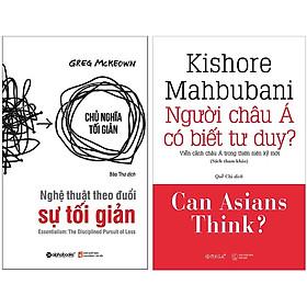 Combo Sách Tư Duy - Kỹ Năng Sống : Nghệ Thuật Theo Đuổi Sự Tối Giản +  Người Châu Á Có Biết Tư Duy?