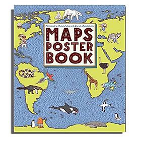 Sách: MAPS POSTER BOOK –Tập hợp 30 bản đồ được lựa chọn từ MAPS