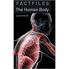 [Download Sách] Oxford Bookworms Library (3 Ed.) 3: The Human Body Factfile MP3 Pack