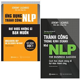 Combo 2 cuốn: Ứng Dụng Thành Công NLP, Thành Công Trong Kinh Doanh Nhờ NLP (Tái Bản)