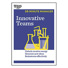 Harvard Business Review 20 Minute Manager Series Innovative Teams
