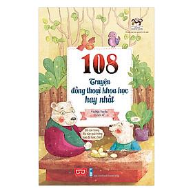 108 Truyện Đồng Thoại Khoa Học Hay Nhất (Tái Bản)