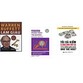 Combo 3 cuốn sách: Warren Buffett Làm Giàu + 20 Phút Phân Tích Tài Chính + Tôi Đã Kiếm 2.000.000 Đô La Từ Thị Trường Chứng Khoán Như Thế Nào