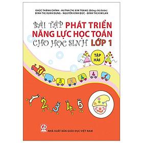 Bài Tập Phát Triển Năng Lực Học Toán Cho Học Sinh Lớp 1 - Tập Hai