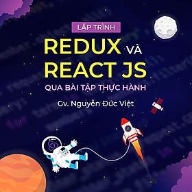 Lập trình React JS và Redux qua bài tập thực hành
