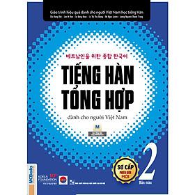 Giáo trình tiếng Hàn tổng hợp dành cho người Việt Nam – Sơ cấp 2 (Tặng Bookmark dễ thương)