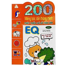 200 Miếng Bóc Dán TM PT Chỉ Số Tình Cảm EQ T1 - Dành Cho Trẻ 2-10 Tuổi (Tái Bản 2018)