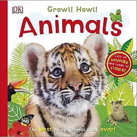 Growl! Howl! Animals
