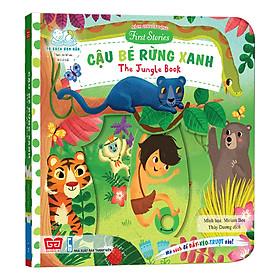 Sách Tương Tác - Sách Chuyển Động - First Stories - The Jungle Book - Cậu Bé Rừng Xanh