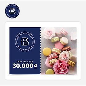Paris Baguette - Phiếu quà tặng 30k áp dụng tại các chi nhánh