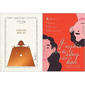 Combo 2 Cuốn Sách: Nhật Ký Biết Ơn + Ý Nghĩa Cuộc Sống Của Bạn