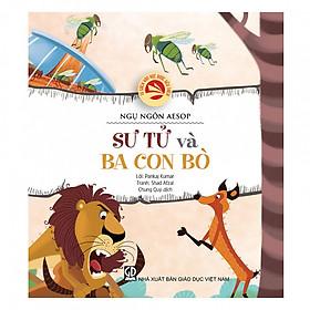 Tủ sách văn học được yêu thích – Ngụ ngôn Aesop: Sư tử và ba con bò