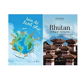 Combo 2 Cuốn Sách: Bản Đồ Hạnh Phúc + Bhutan Đường Tới Hạnh Phúc