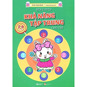 Rèn Luyện Khả Năng Tập Trung Cho Trẻ 3-6 Tuổi Tập 2