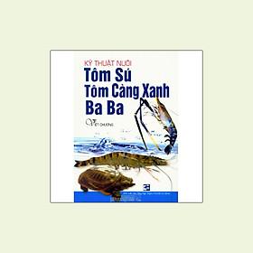 Kỹ Thuật Nuôi Tôm Sú, Tôm Càng Xanh, Baba