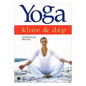 Yoga Khỏe Và Đẹp
