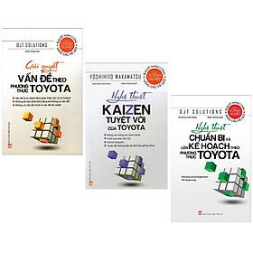 Combo Nghệ Thuật Làm Việc Hiệu Qủa: Giải Quyết Vấn Đề Theo Phương Thức Toyota + Nghệ Thuật Kaizen Tuyệt Vời Của Toyota + Nghệ Thuật Chuẩn Bị Và Lên Kế Hoạch Theo Phương Thức Toyota (Cẩm Nang Vàng Tiến Tới Thành Công - Tặng Kèm Bookmark Green Life)
