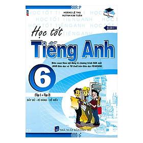 Học Tốt Tiếng AnhLớp 6 ( Tập 1 +2 )