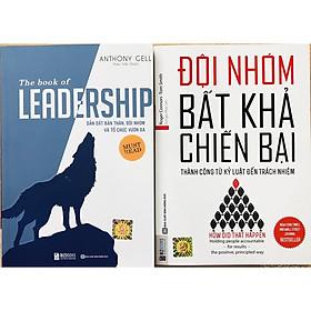 Combo The book of leadership – Dẫn dắt bản thân, đội nhóm và tổ chức vươn xa + Đội Nhóm Bất Khả Chiến Bại