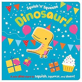 Squish 'n' Squeeze Dinosaur!