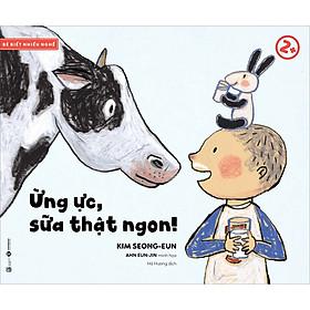 Bé Biết Nhiều Nghề - Ừng Ực, Sữa Thật Ngon! 2+