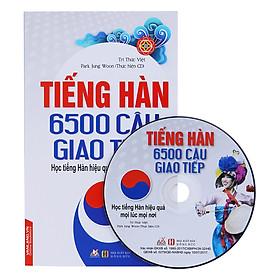 Tiếng Hàn - 6500 Câu Giao Tiếp (Kèm CD)