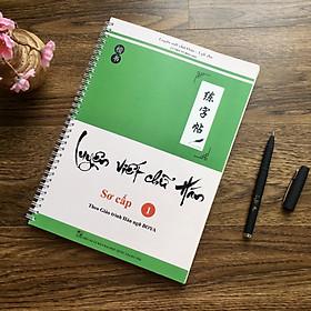 Combo vở Luyện viết chữ Hán Sơ cấp 1 (Theo Giáo trình Hán ngữ BOYA) - kèm bút + vở ô Điền ô Mễ