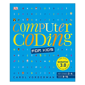 Computer Coding for Kids: A unique step-by-step visual guide, from binary code to building games (Paperback)