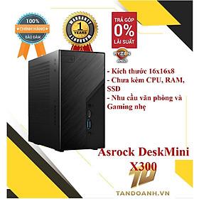 Bộ máy tính Asrock DeskMini X300 - Siêu nhỏ gọn Mini STX - Dành cho CPU AMD - Chưa kèm CPU, Ram, Ổ cứng