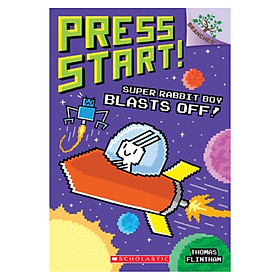 Press Start! Book 5: Super Rabbit Boy Blasts Off!