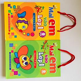 Combo 2 túi - Mai Em Vào Lớp 1 (4-5 tuổi) - ( 5-6 tuổi)