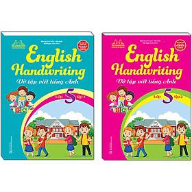 Combo 2 Cuốn: English Handwriting - Vở Tập Viết Tiếng Anh Lớp 5