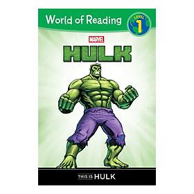 World of Reading Series: Level 1: Hulk: This is Hulk