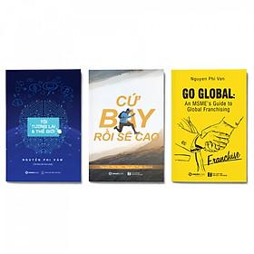 Combo 3 cuốn: Tôi, Tương Lai Và Thế Giới + Cứ Bay Rồi Sẽ Cao (Tái Bản) + Go Global: An MSME's Guide To Global Franchising