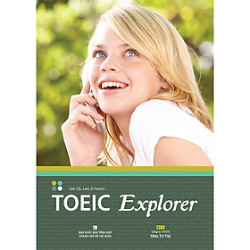 TOEIC Explorer (tái bản)