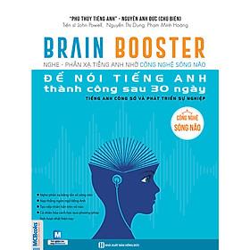 Brain Booster 2 - Nghe Và Phản Xạ Tiếng Anh Bằng Công Nghệ Sóng Não (Tặng Thẻ Flashcard Động Từ Bất Quy Tắc Trong Tiếng Anh) (Học Kèm App: MCBooks Application)