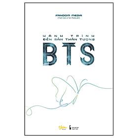 [Download sách] Hành Trình Đến Gần Thần Tượng BTS
