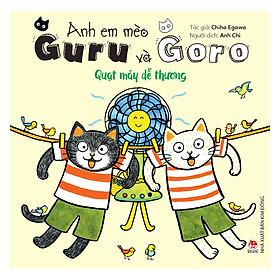 Anh Em Mèo Guru Và Goro: Quạt Máy Dễ Thương