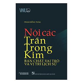 Nội Các Trần Trọng Kim - Bản Chất, Vai Trò Và Vị Trí Lịch Sử